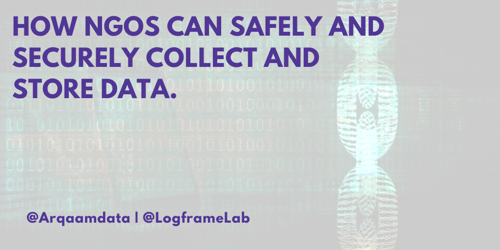 How NGOs Can Safely and Securely Collect and Store Data