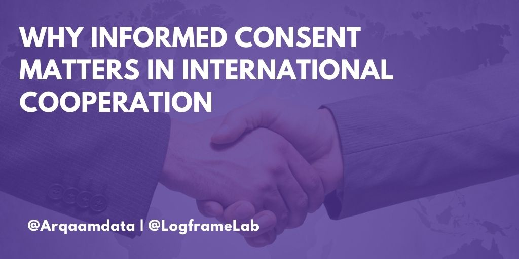 Why Informed Consent Matters in International Cooperation